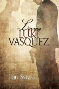 Loving Luki Vasquez Cover