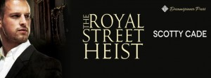RoyalStreetHeist[The]_FBbanner_DSP