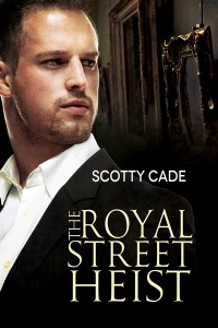 The Royal Street Heist 400x600