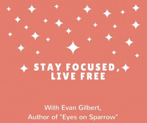 stay focused, live free (1)