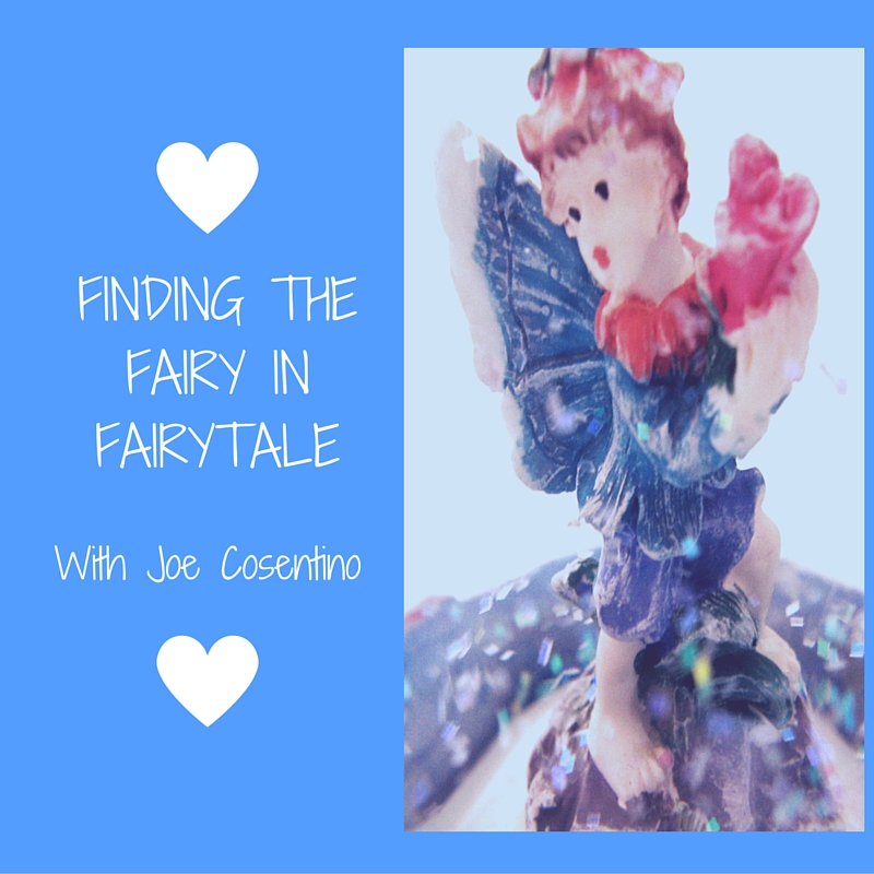 Finding the Fairy in Fairytale