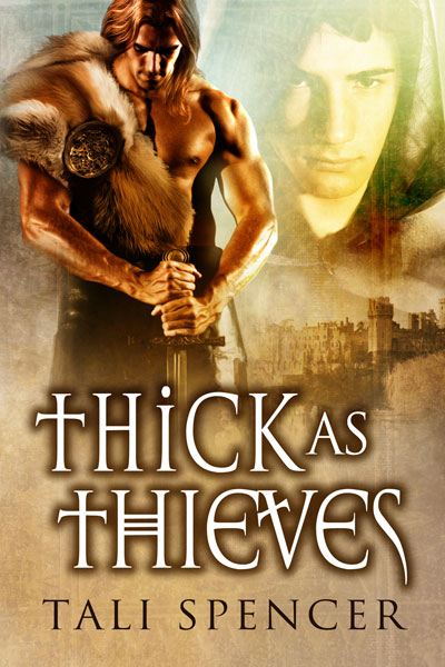 Thick as Thieves by Tali Spencer