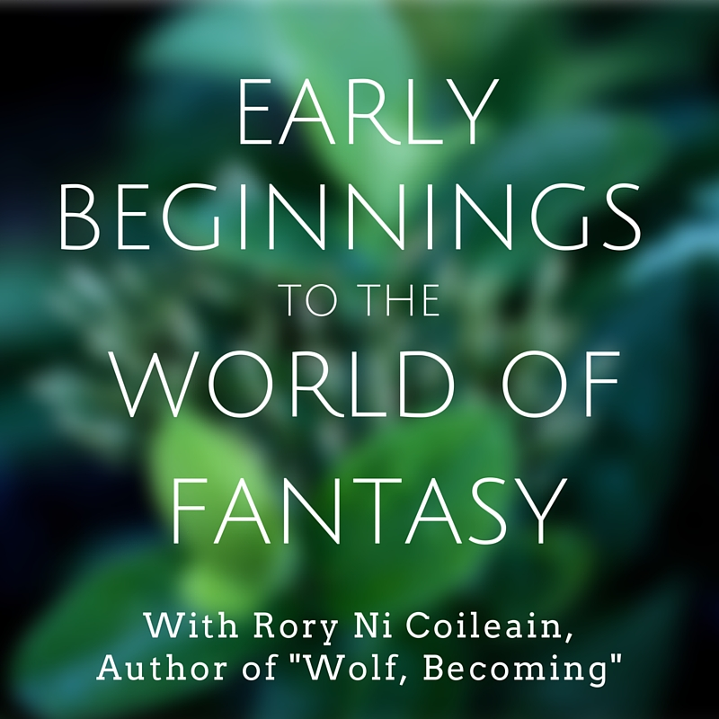 Early beginnings to the world of fantasy