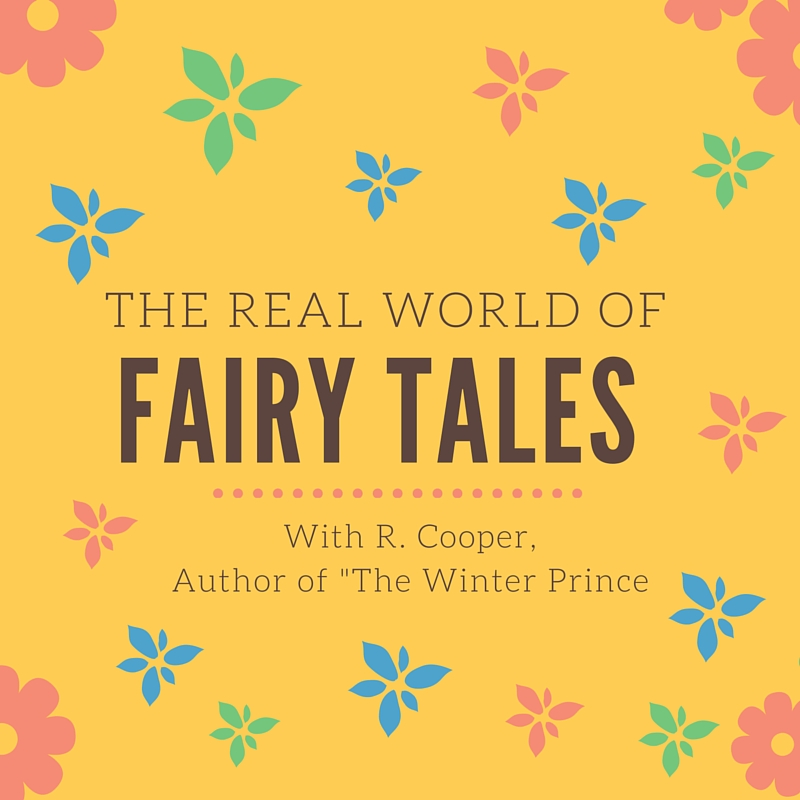 The Real World of Fairy Tales