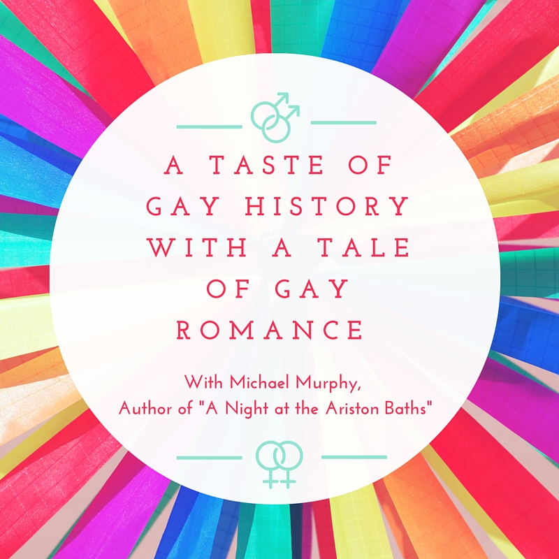A Taste of Gay History With a Tale of Gay Romance