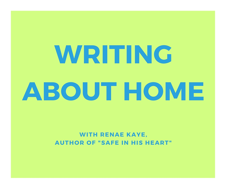 WRITING ABOUT HOME