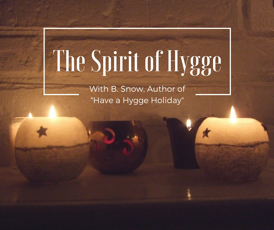The Spirit of Hygge