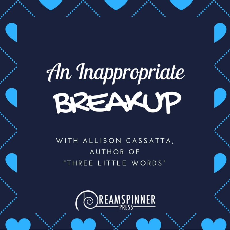 An Inappropriate Breakup