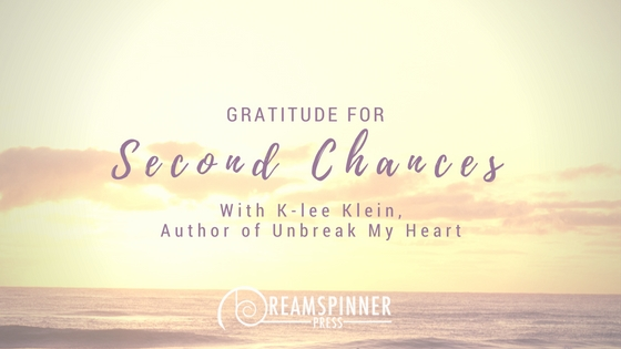 Gratitude for Second Chances