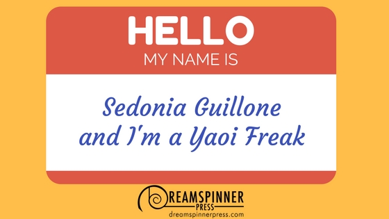 Sedonia Guillone and I'm a Yaoi Freak