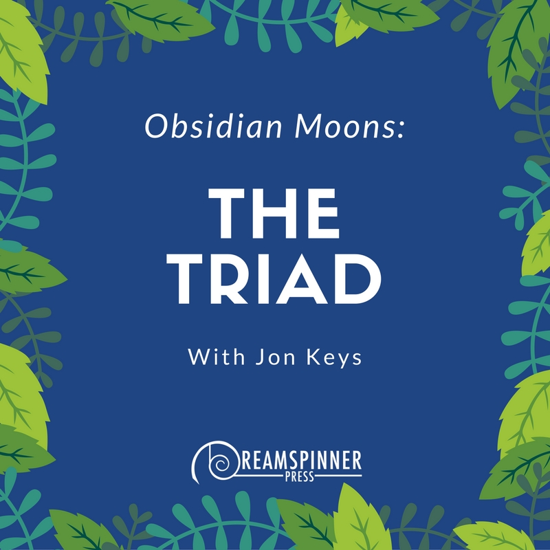 Obsidian Moons- The Triad