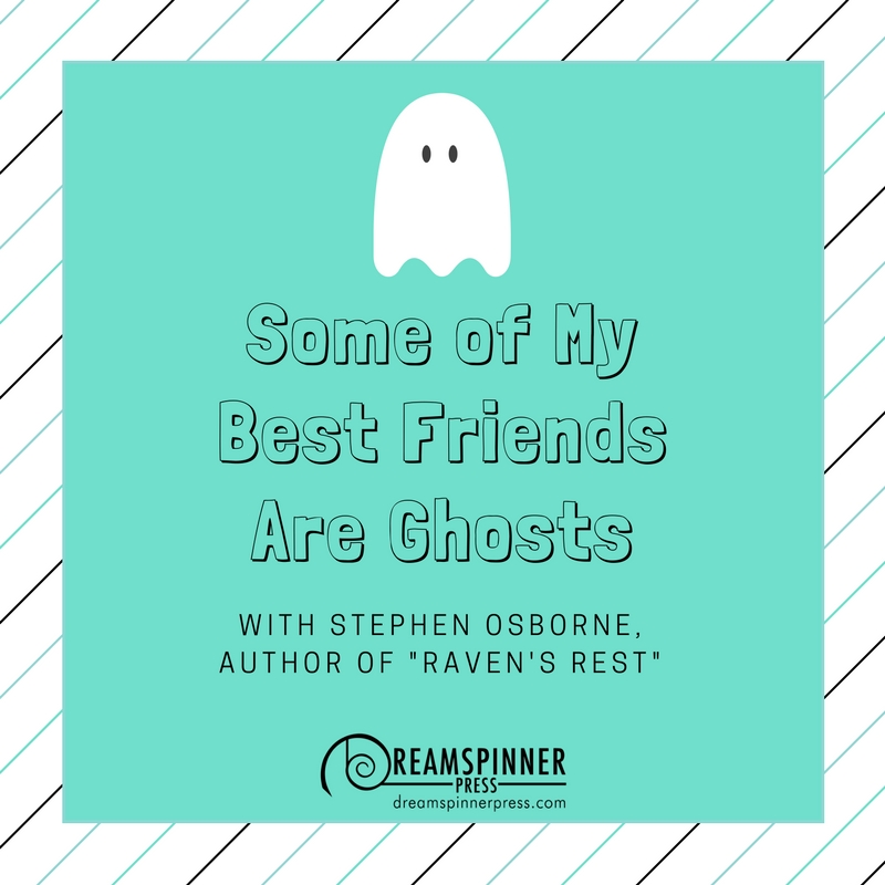 Some of My Best Friends Are Ghosts
