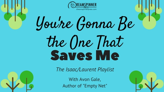 You're gonna be the one that saves me