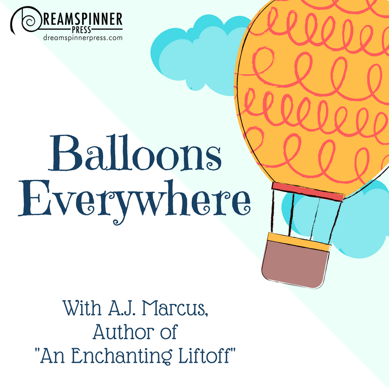 Balloons Everywhere with A.J. Marcus