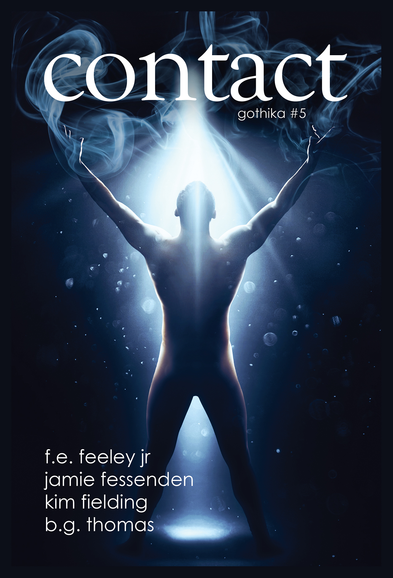 Contact (Gothika #5) by Kim Fielding, B.G. Thomas, F.E. Feeley Jr., and B.G. Thomas
