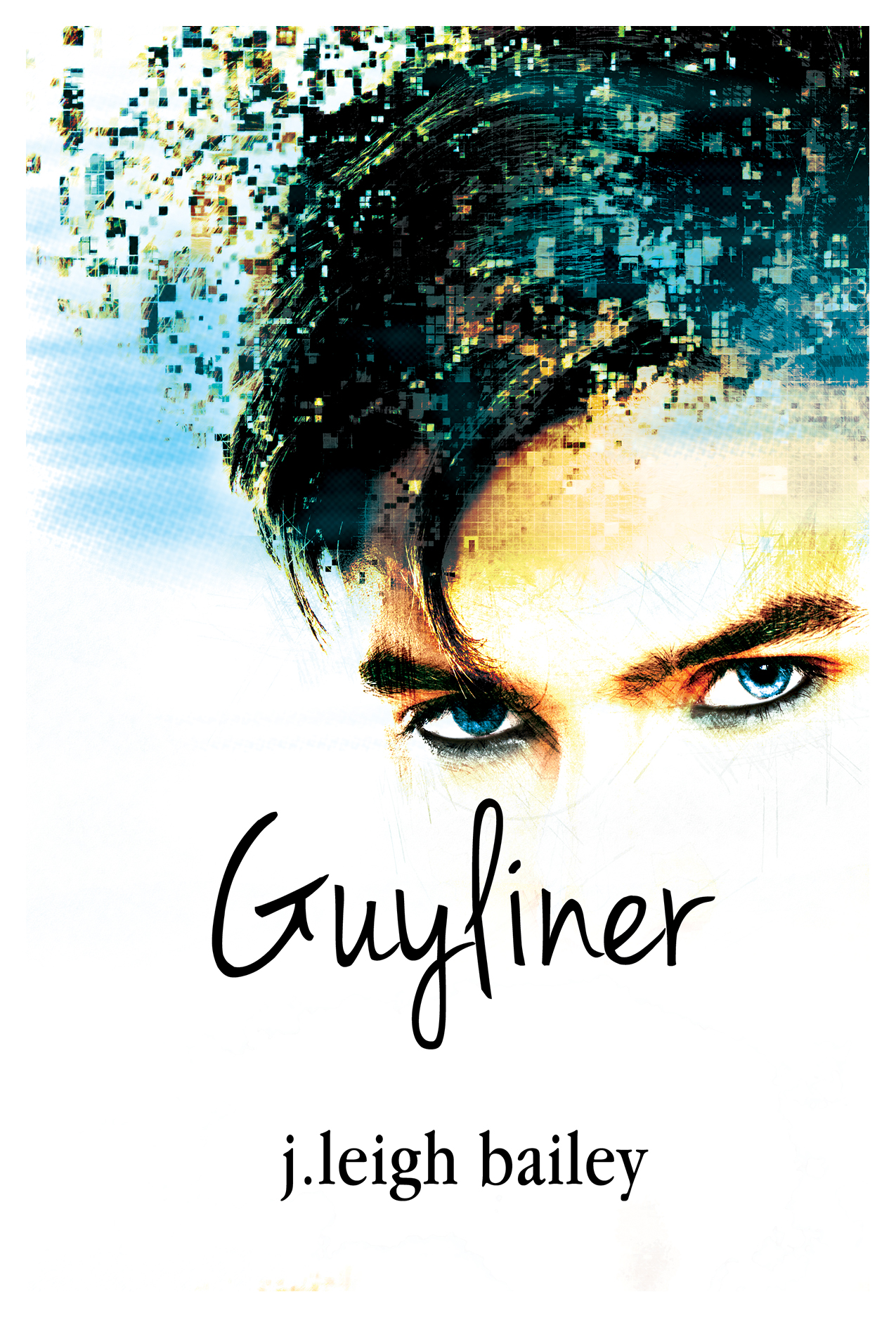 Guyliner by j. leigh bailey