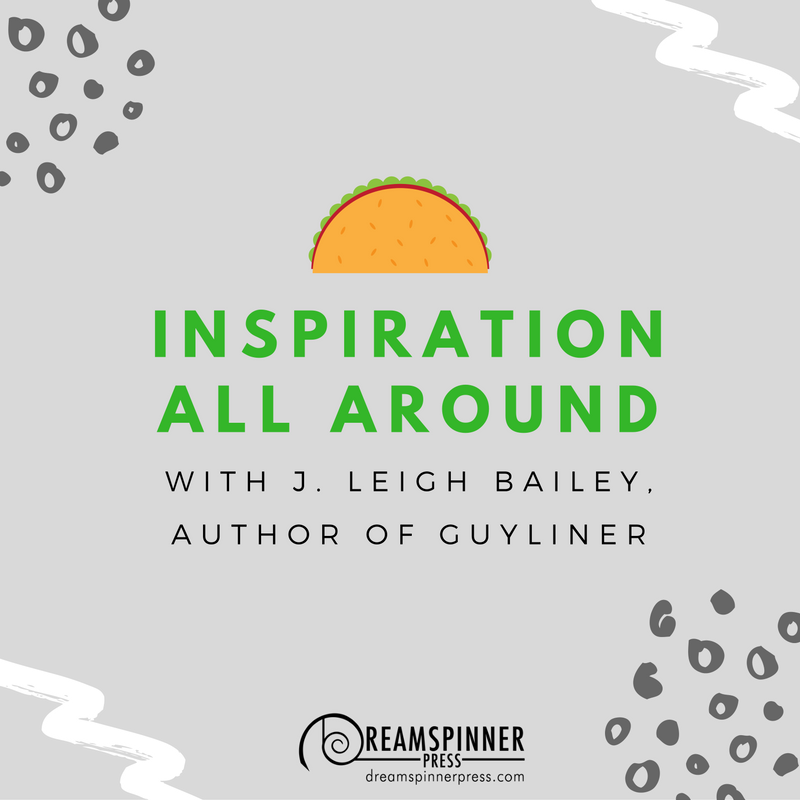 Inspiration All Around with j. leigh bailey