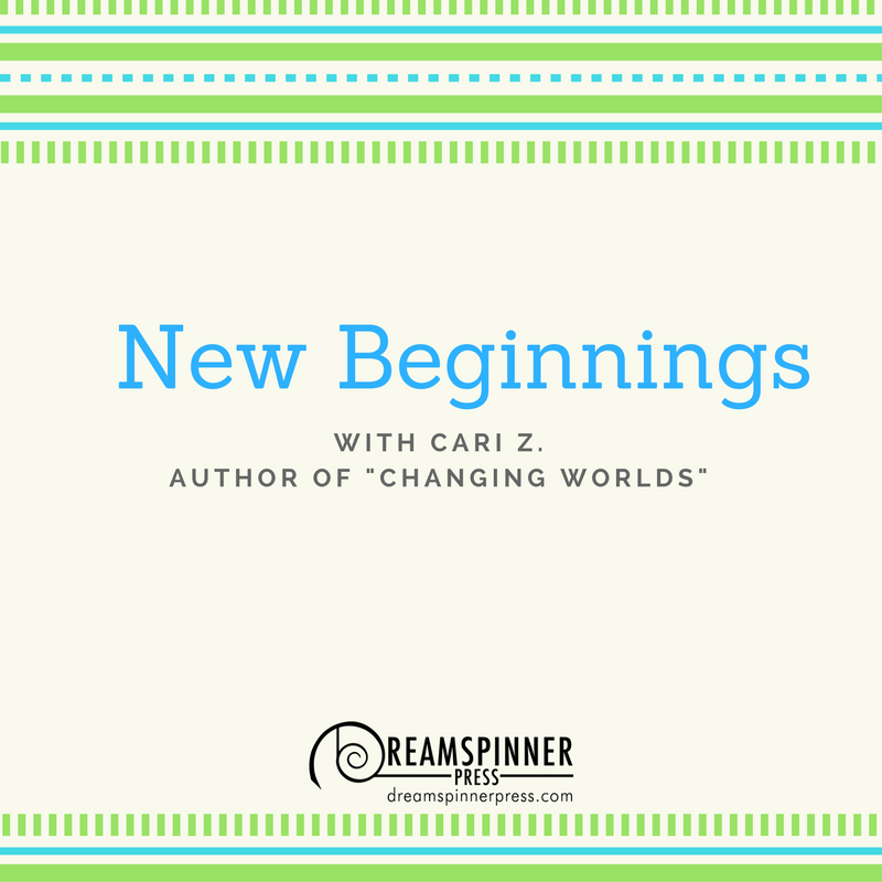 New Beginnings with Cari Z.