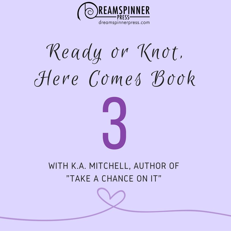 Ready or Knot Here Comes Book Three