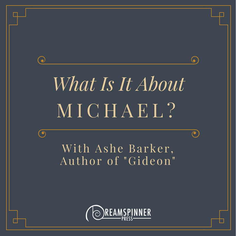 What Is It About Michael? With Ashe Barker