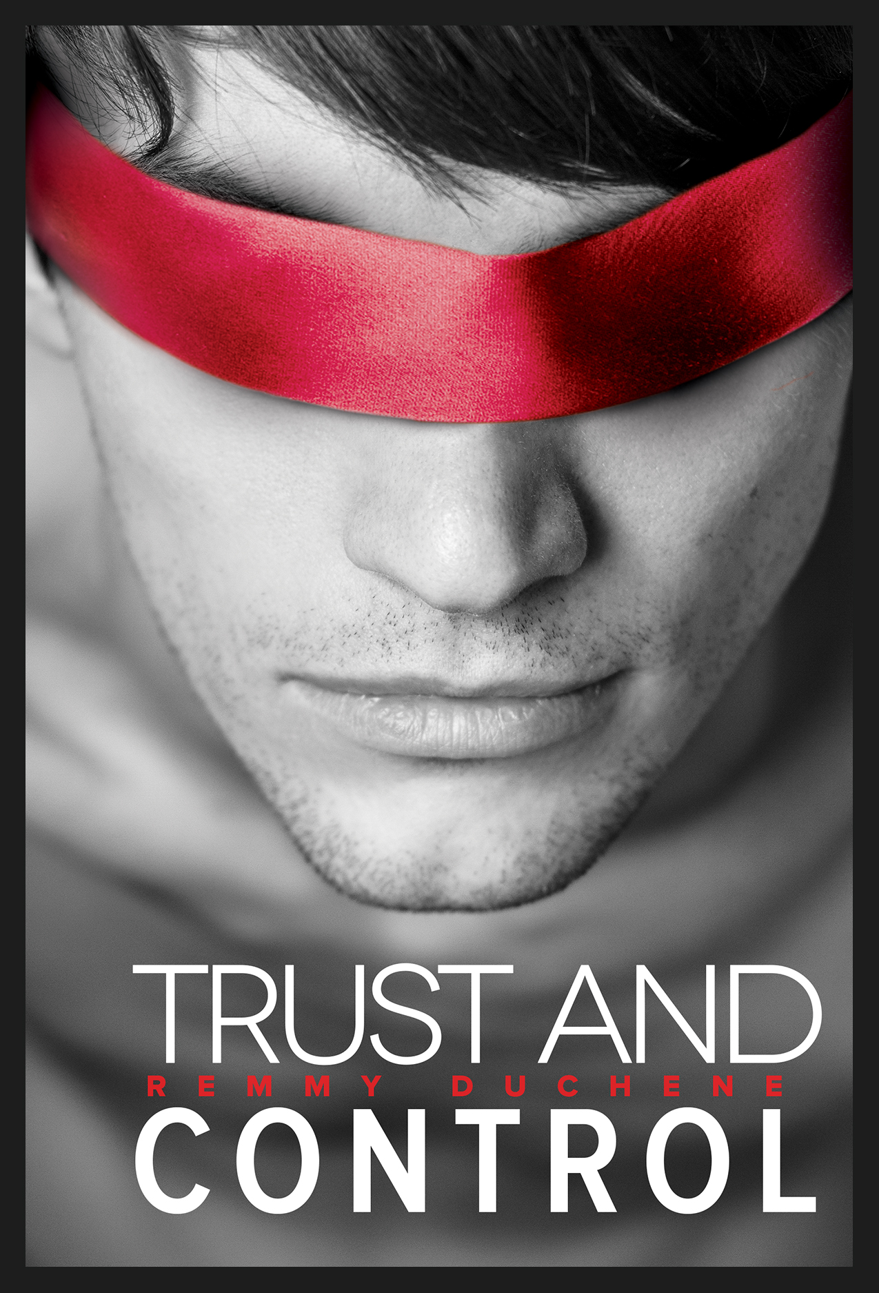 Trust and Control by Remmy Duchene