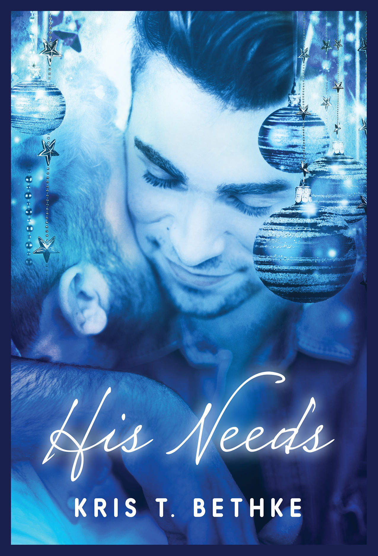 His Needs by Kris T. Bethke