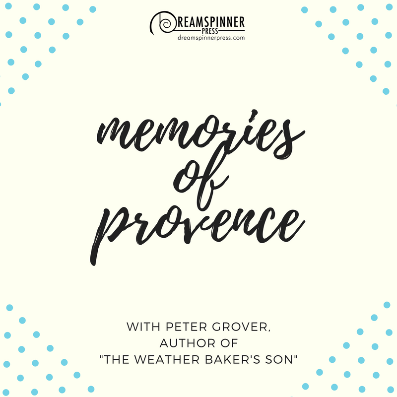 Memories of Provence with Peter Grover