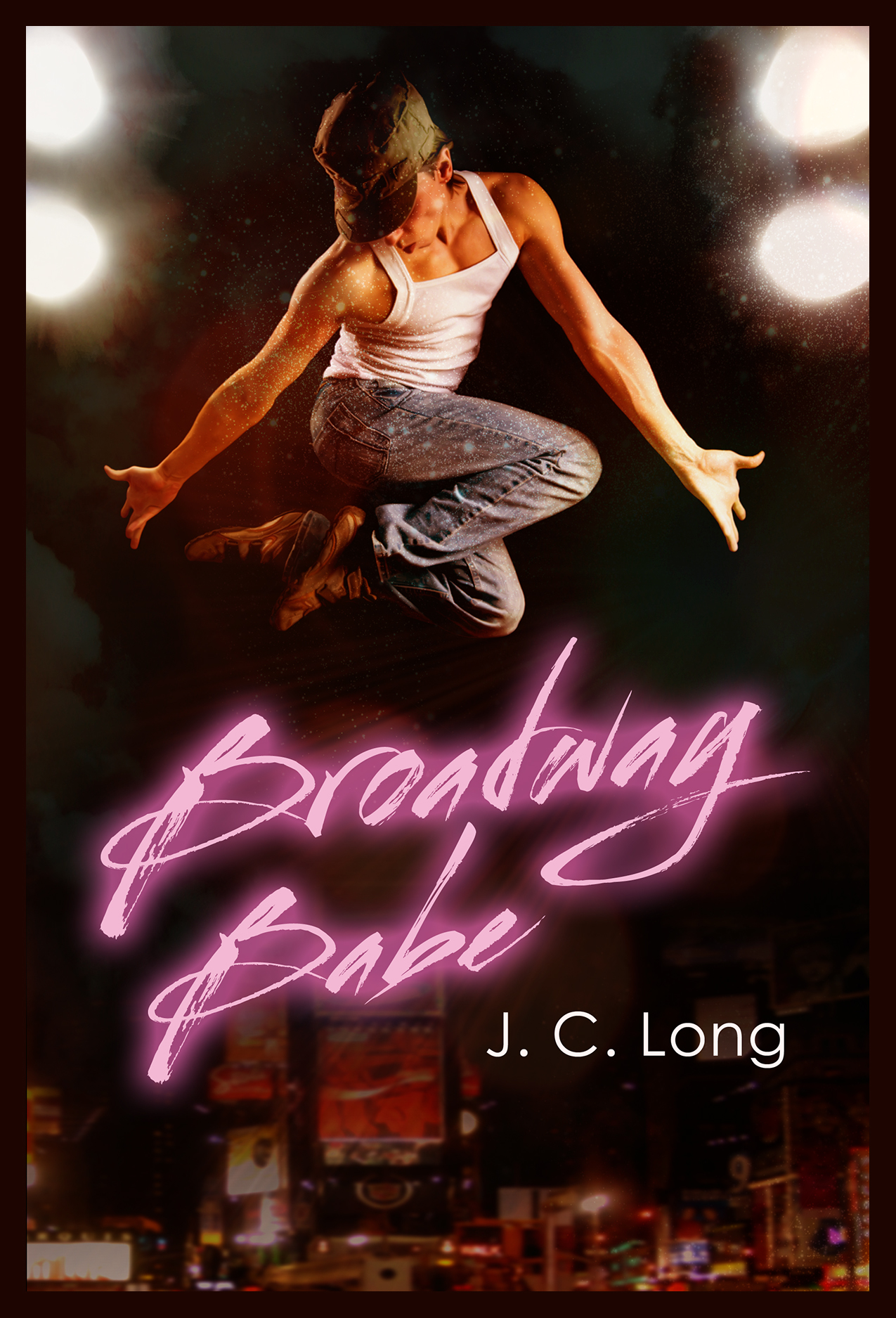 Broadway Babe by J. C. Long