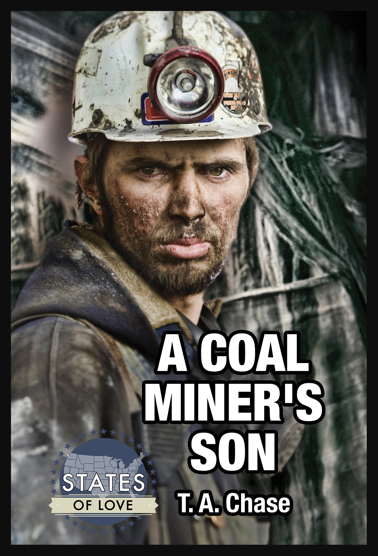 A Coal Miner's Son by T.A. Chase
