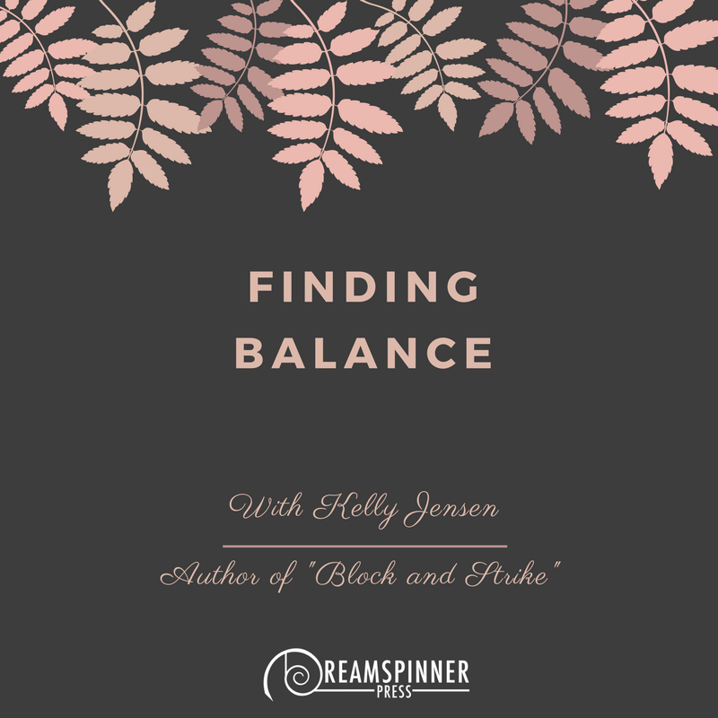 Finding Balance with Kelly Jensen