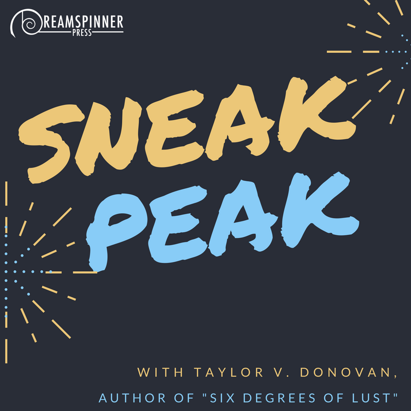 Sneak Peak with Taylor V. Donovan