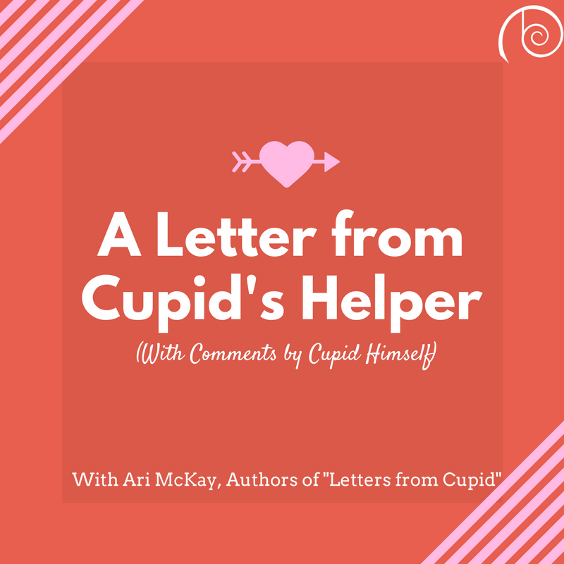 A Letter from Cupid's Helper with Ari McKay