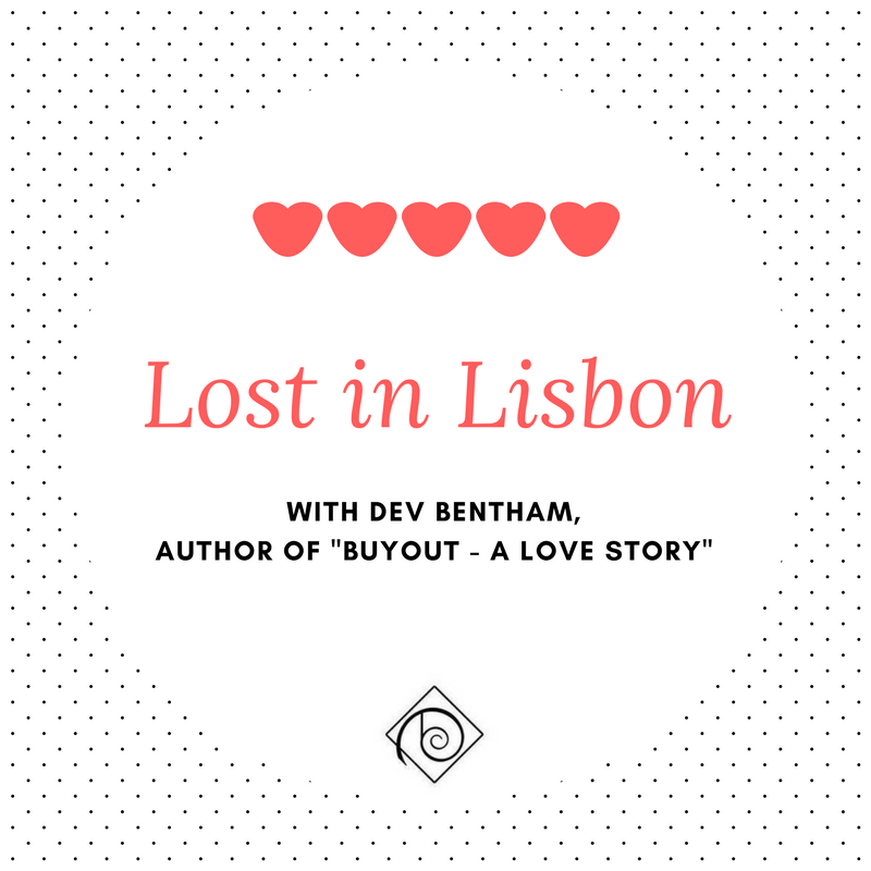 Lost in Lisbon with Dev Bentham