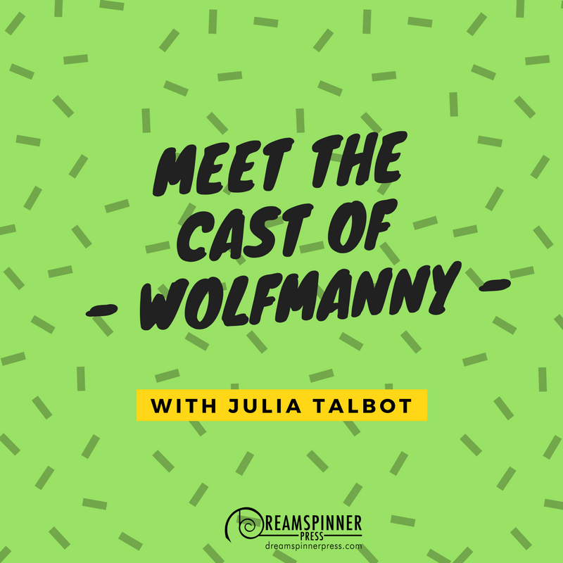 Meet the Cast of Wolfmanny with Julia Talbot