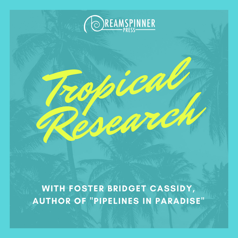 Tropical Research w/ Foster Bridget Cassidy