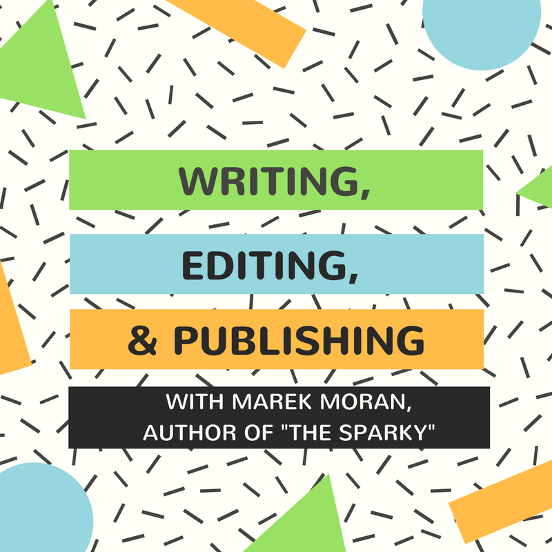 Writing Editing and Publishing