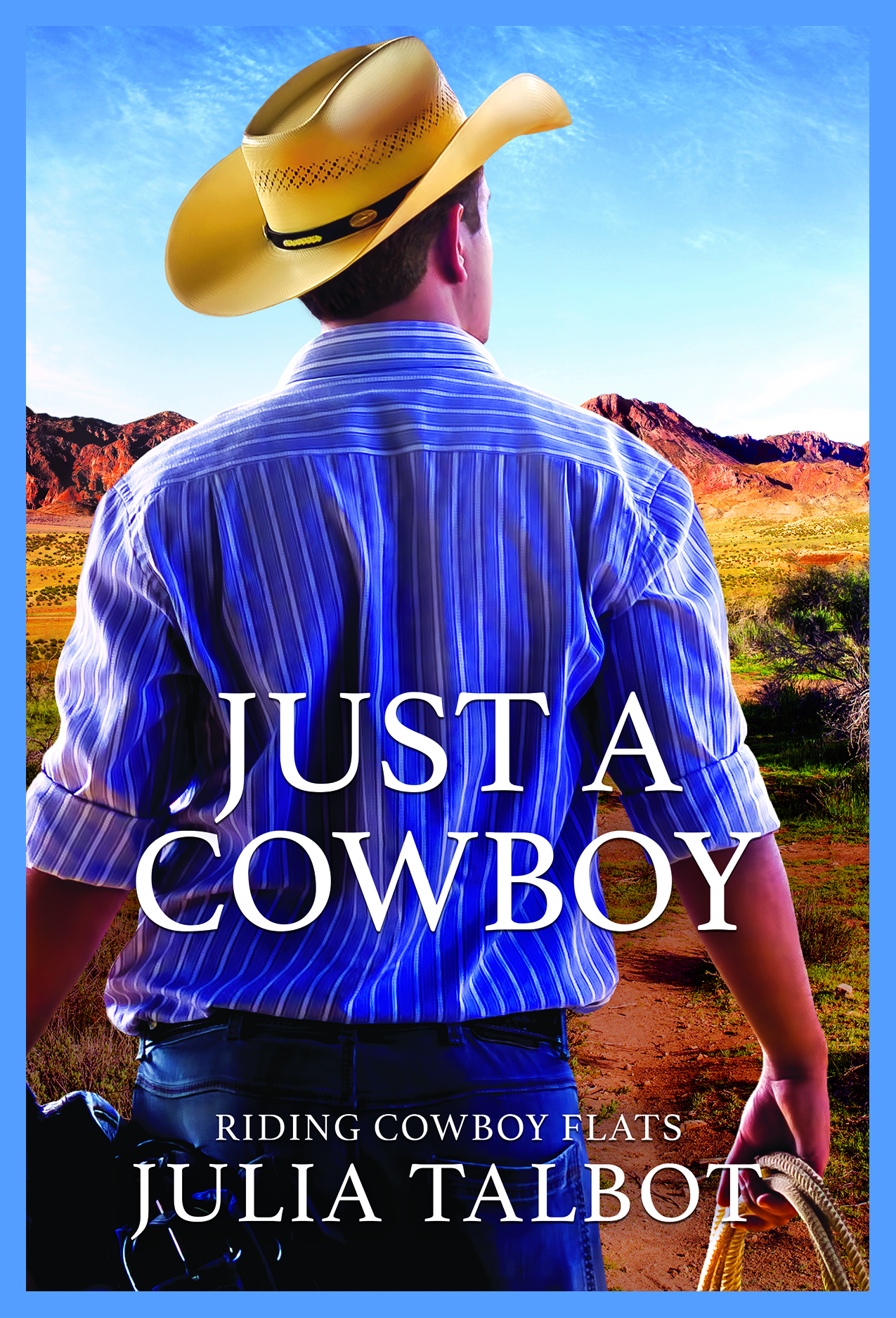 Just a Cowboy by Julia Talbot