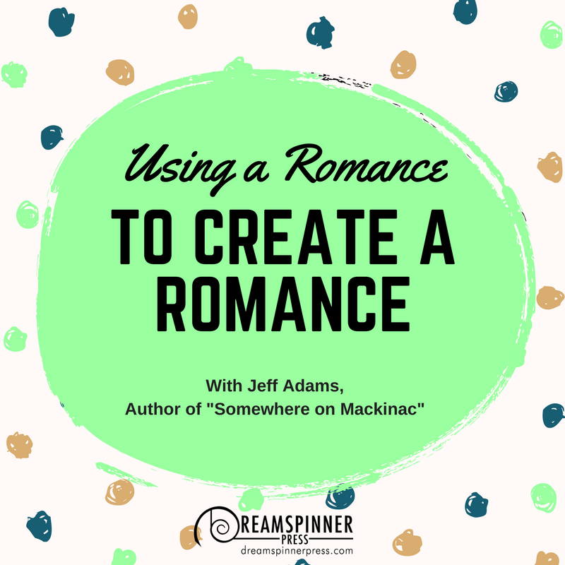 Using a Romance to Create a Romance