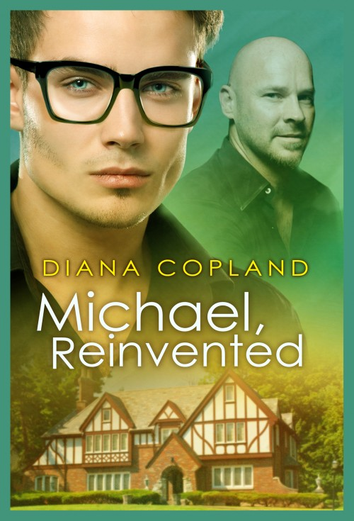 Michael, Reinvented by Diana Copland