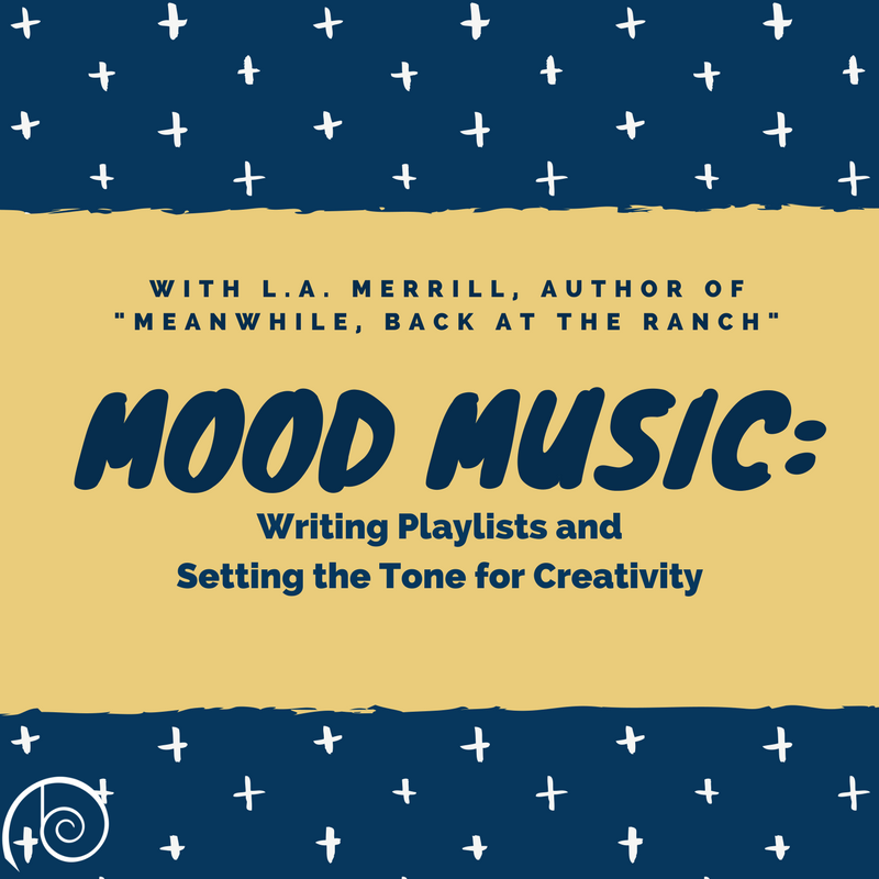 Set The Mood For Everything: Mood Music: Writings Playlists And Setting The Tone W/ L.A