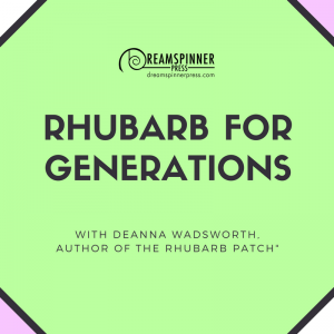 Rhubarb for Generations