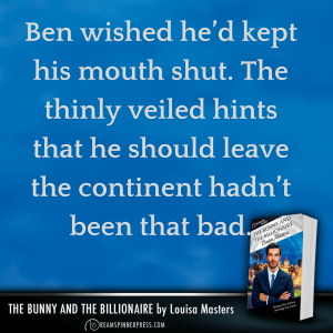 Ben wished hed kept his mouth shut