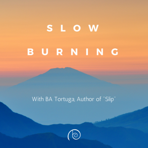 slow burning